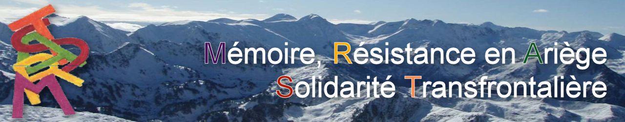 Mémoire, Résistance en Ariège - Solidarité transfrontalière